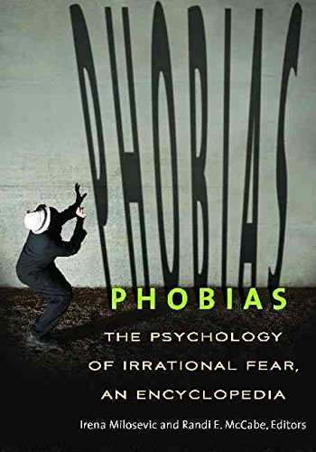 [(Phobias : The Psychology of Irrational Fear)] [Edited by Irena Milosevic ] published on (March, 2015)