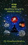 2012 is not the End: Prophecies of a Hindu Sage