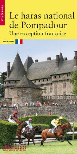 Le haras national de Pompadour : Limousin par Nicole de Blomac, Bernard Maurel, Christophe Morin, Jean-Christophe Ballot, Collectif