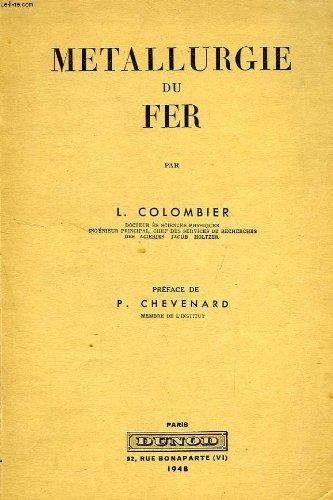 METALLURGIE DU FER par COLOMBIER L.