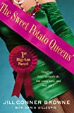 The Sweet Potato Queens' First Big-Ass Novel: Stuff We Didn't Actually Do, but Could Have, and May Yet (English Edition)