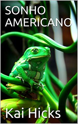 SONHO AMERICANO (Portuguese Edition)