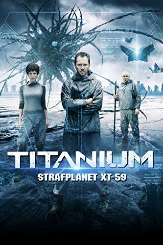 Titanium - Strafplanet XT-59 [dt./OV]