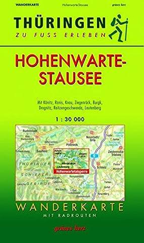 Wanderkarte Hohenwarte-Stausee: Mit Könitz, Ranis, Knau, Ziegenrück, Burgk, Drognitz, Reitzengeschwenda, Leutenberg. Mit Radrouten. Maßstab 1:30.000. ... zu Fuß erleben / Wanderkarten, (Herz Fuß)