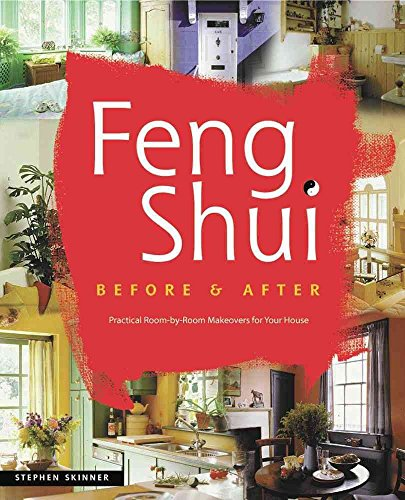 [Feng Shui before & after] (By: Stephen Skinner) [published: May, 2001]