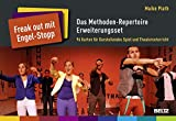 »Freak out mit Engel-Stopp« - Das Methoden-Repertoire Erweiterungsset: 96 Karten für Darstellendes Spiel und Theaterunterricht
