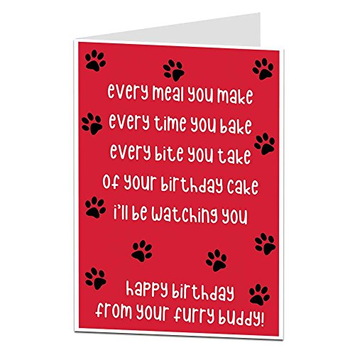 Funny Geburtstag Karte aus der Hund, für die Inhaber Lover Quirky Pet Thema perfekt für Herren Frauen Mum Dad & Mann Frau