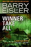 Winner Take All (Previously published as Rain Storm and Choke Point) (A John Rain Novel)