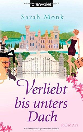 Buchcover Verliebt bis unters Dach: Roman