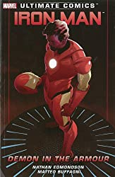 Ultimate Comics Iron Man: Demon in the Armour by Nathan Edmondson (4-Mar-2013) Paperback