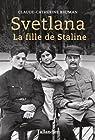 Svetlana la fille de Staline par Kiejman