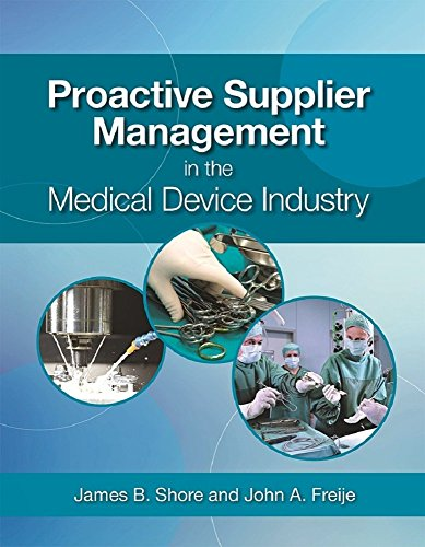 proactive-supplier-management-in-the-medical-device-industry-english-edition