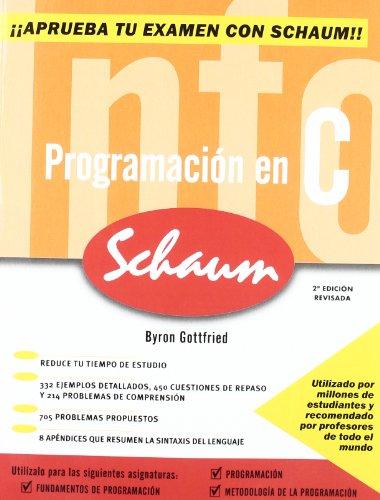 PROGRAMACION EN C. SERIE SCHAUM 2 EDICION REVISADA
