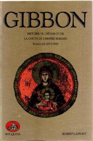 Histoire du déclin et de la chute de l'Empire romain, tome 2 : Byzance de 455 à 1500