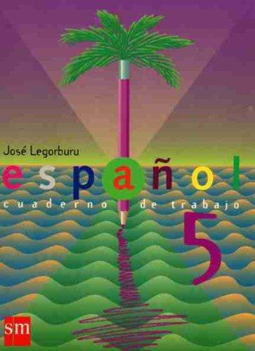 Español, 5 educacion primaria.cuaderno de trabajo