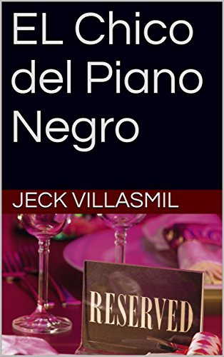 EL Chico del Piano Negro por Jeck Villasmil