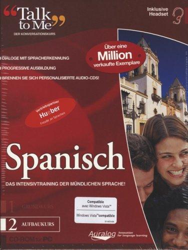 Talk to Me 7.0 Spanisch,  Aufbaukurs