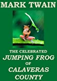 Image of The Celebrated Jumping Frog of Calaveras County (Annotated) (English Edition)