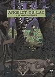 Angelot du Lac, Tome 1 - Le temps des loups