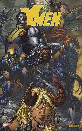 X-Men Infernus par C. B. Cebulski, Giuseppe Camuncoli, Collectif