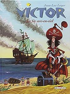 """Afficher """"Victor n° 3 La fée arc-en-ciel"""""""