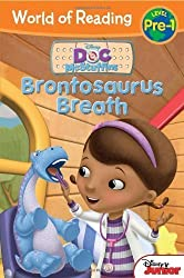 Doc McStuffins Brontosaurus Breath (World of Reading: Level Pre-1) by Higginson, Sheila Sweeny (2013) Paperback