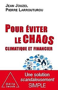 Pour éviter le chaos climatique et financier par Pierre Larrouturou