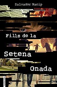 Fills de la Setena Onada par Salvador Macip