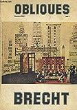 Bertolt Brecht. Obliques, n? 20-21. [Broche]