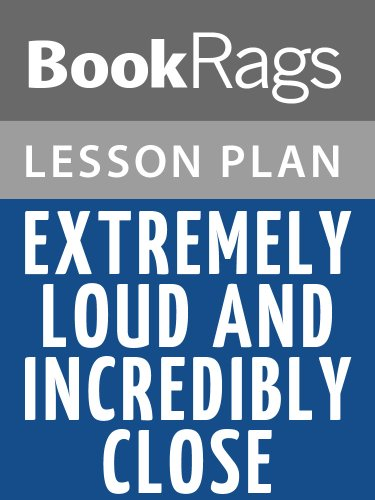 Lesson Plans Extremely Loud and Incredibly Close (English Edition)