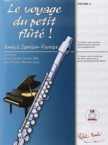Le voyage du petit flûté, volume 2 par Annick Sarrien-Perrier