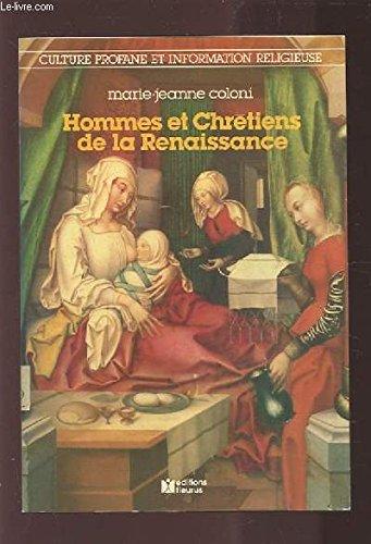 Hommes et chrétiens de la Renaissance