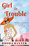 Girl In Trouble: A summer romance (Smart Girls Book 3)