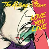 The Rolling Stones: Love You Live (2009 Remastered) (Audio CD)