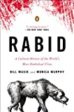 Image de Rabid: A Cultural History of the World's Most Diabolical Virus