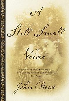 A Still Small Voice: A Novel by [Reed, John]