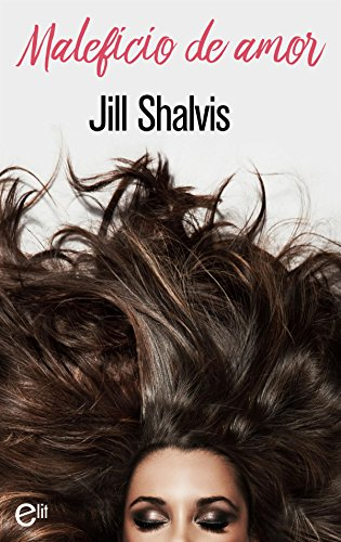 Maleficio de amor – Jill Shalvis (Rom)  51%2BhYIFjGwL