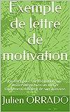 Exemple de lettre de motivation: Postuler pour une formation, une université ou bien un métier totalement différent de son domaine....