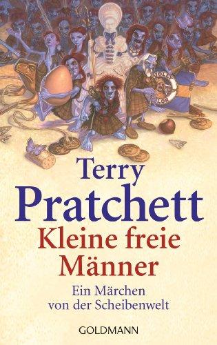 Kleine freie Männer: Ein Märchen von der Scheibenwelt von [Pratchett, Terry]