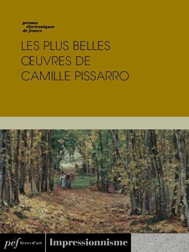 Les plus belles œuvres de Camille Pissarro por Pissarro Camille