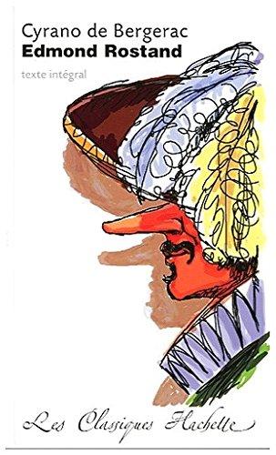 Cyrano de Bergerac (Classiques Hachette) por Edmond Rostand