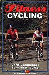 Fitness Cycling (Fitness Spectrum Series) by Chris Carmichael (1994-01-02)