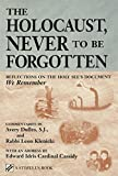 The Holocaust, Never to Be Forgotten: Reflections on the Holy See's Document We Remember (Stimulus Book) by Avery Dulles (2001-05-01)