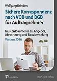 Software - Sichere Korrespondenz nach VOB und BGB für Auftragnehmer Version 2016: Mustertexte und Formulare zu Angebot, Abrechnung und Bauabwicklung