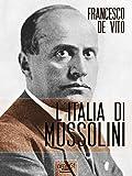 L'Italia di Mussolini