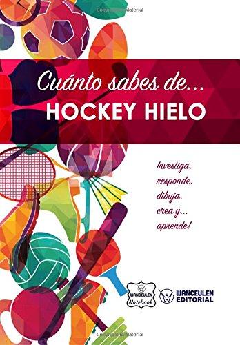 Cuánto sabes de... Hockey Hielo por Wanceulen Notebook