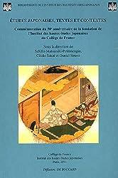 Etudes japonaises, textes et contextes : Commémoration du 50e anniversaire de la fondation de l'Institut des hautes études japonaises du Collège de France