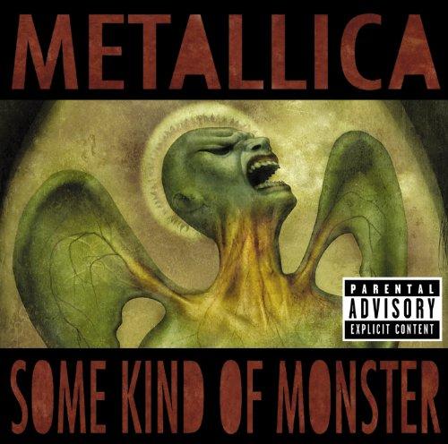 Some Kind Of Monster [Explicit]