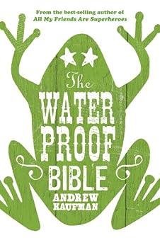 The Waterproof Bible von [Kaufman, Andrew]