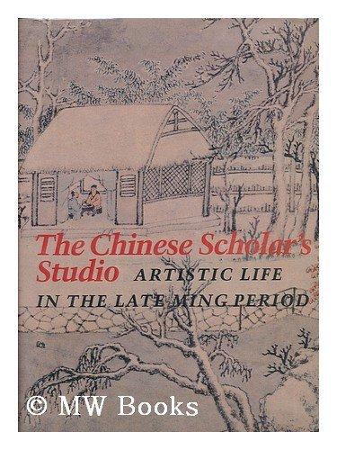 Chinese Scholar's Studio by James C. Watt (1987-11-30)